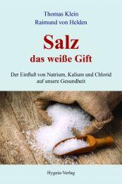 Salz - das weisse Gift