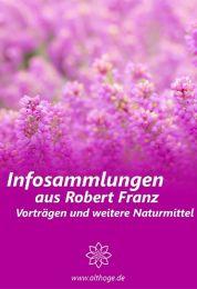 ALTHOGE Handbuch - Infosammlungen aus Robert Franz Vorträgen und weitere Naturmittel